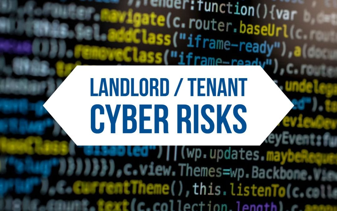 Landlord / Tenant Cyber Risks