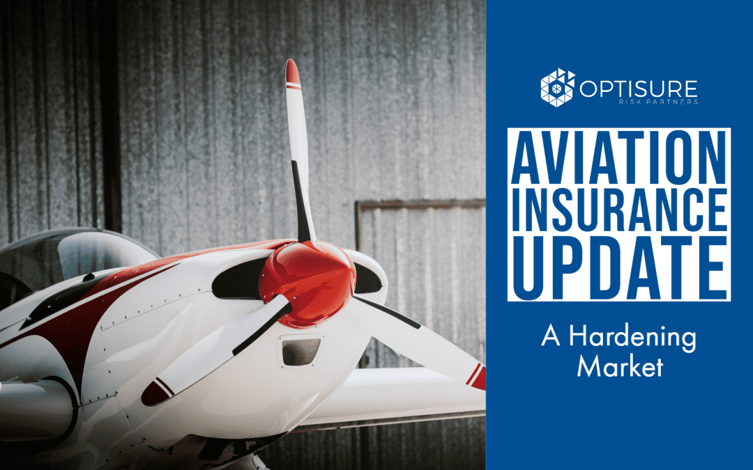 Aviation Insurance Update: A Hardening Market